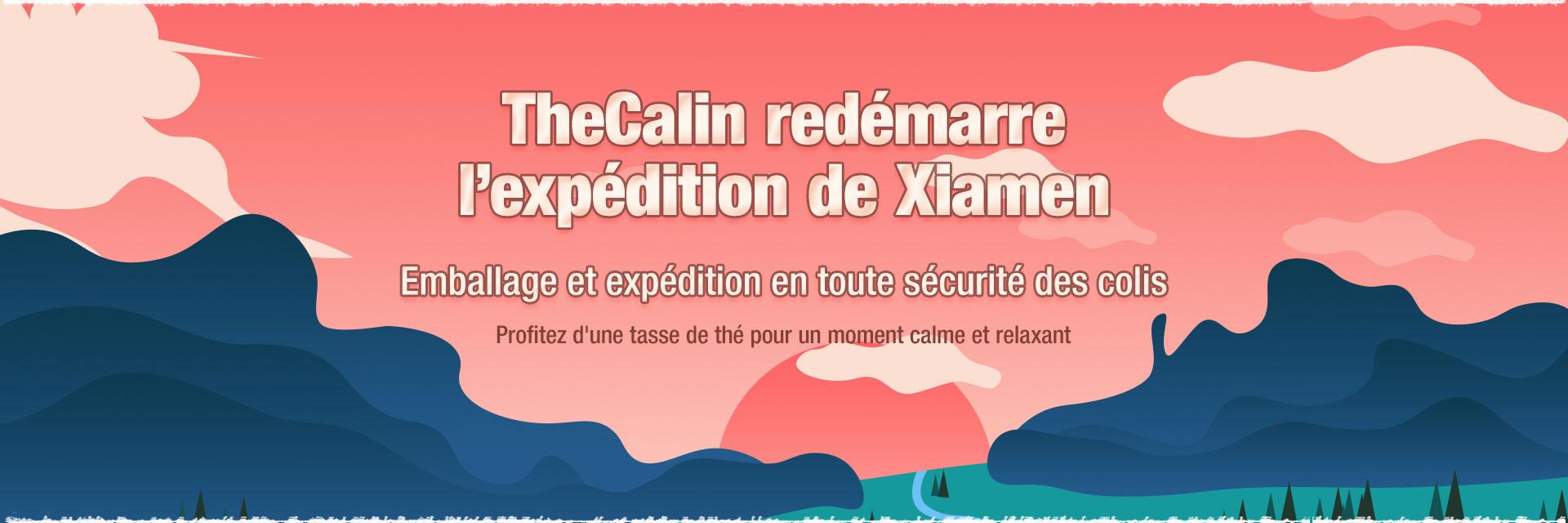 Thecalin redémarre l'expédition de Xiamen